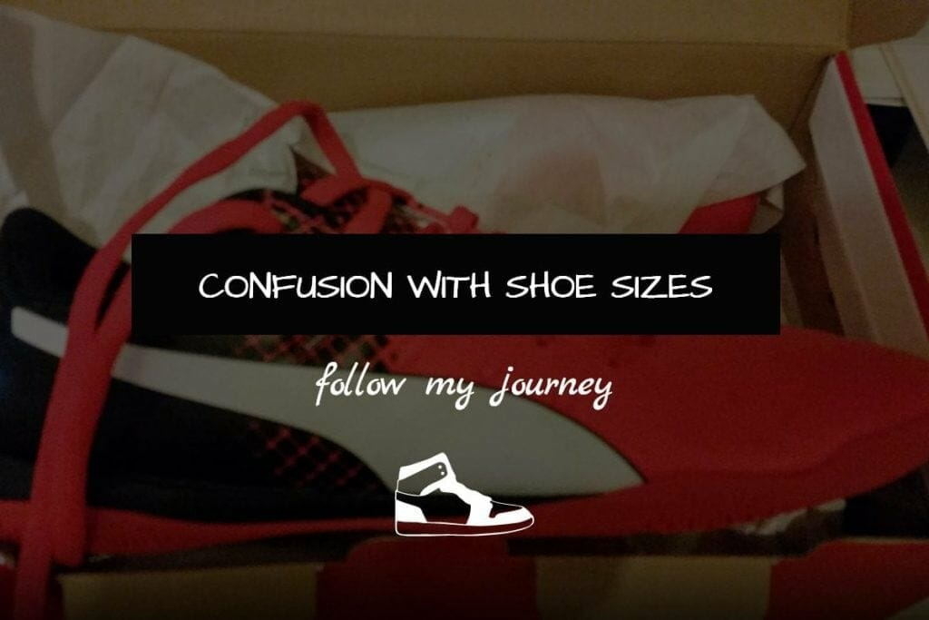 CONFUSION WITH SHOE SIZES