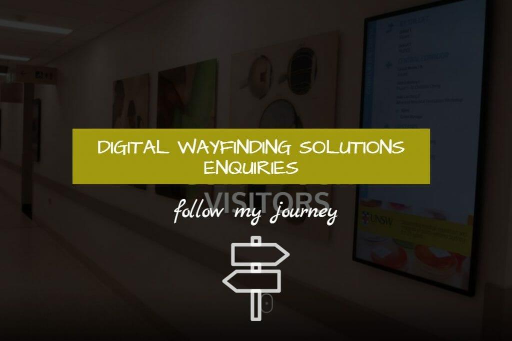 Digital Wayfinding Solutions Enquiries
