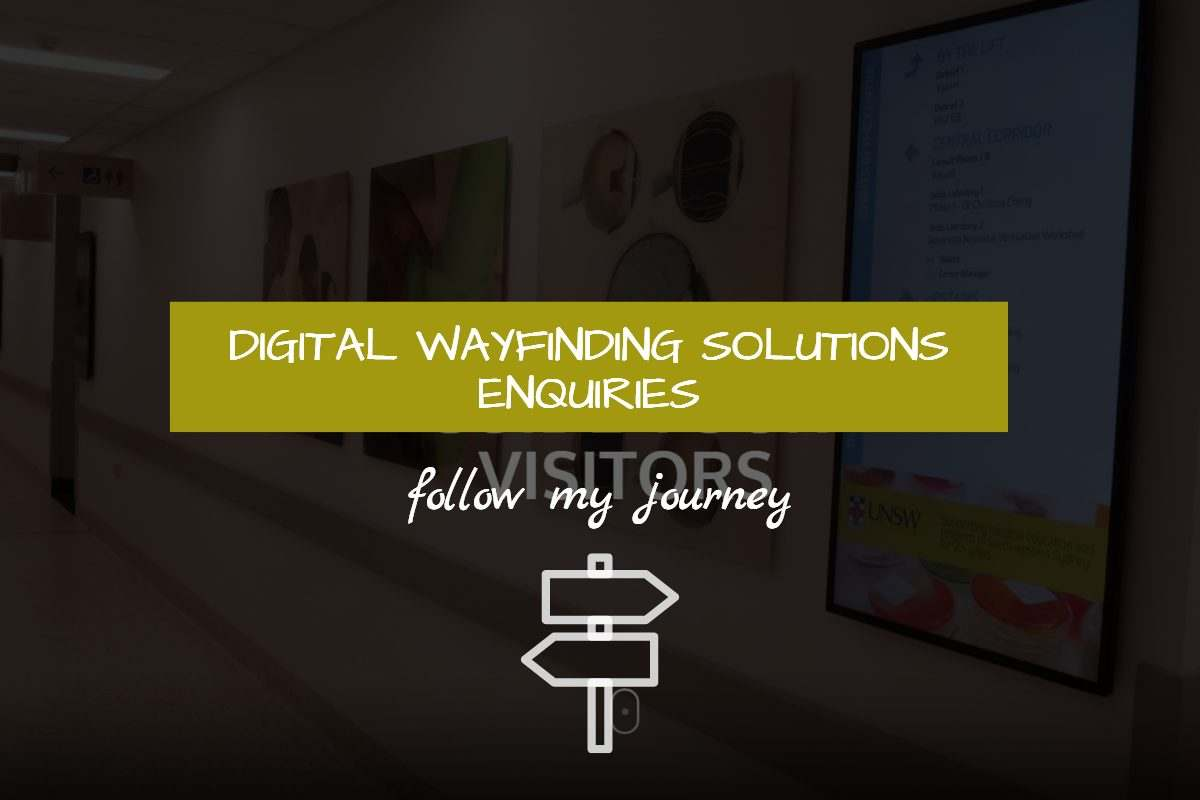 Digital Wayfinding Solutions Enquiries