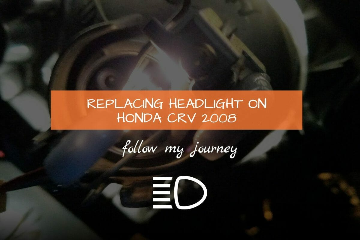REPLACING HEADLIGHT ON HONDA CRV 2008