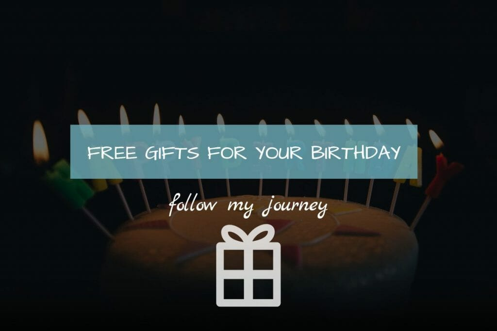 FREE GIFTS FOR YOUR BIRTHDAY