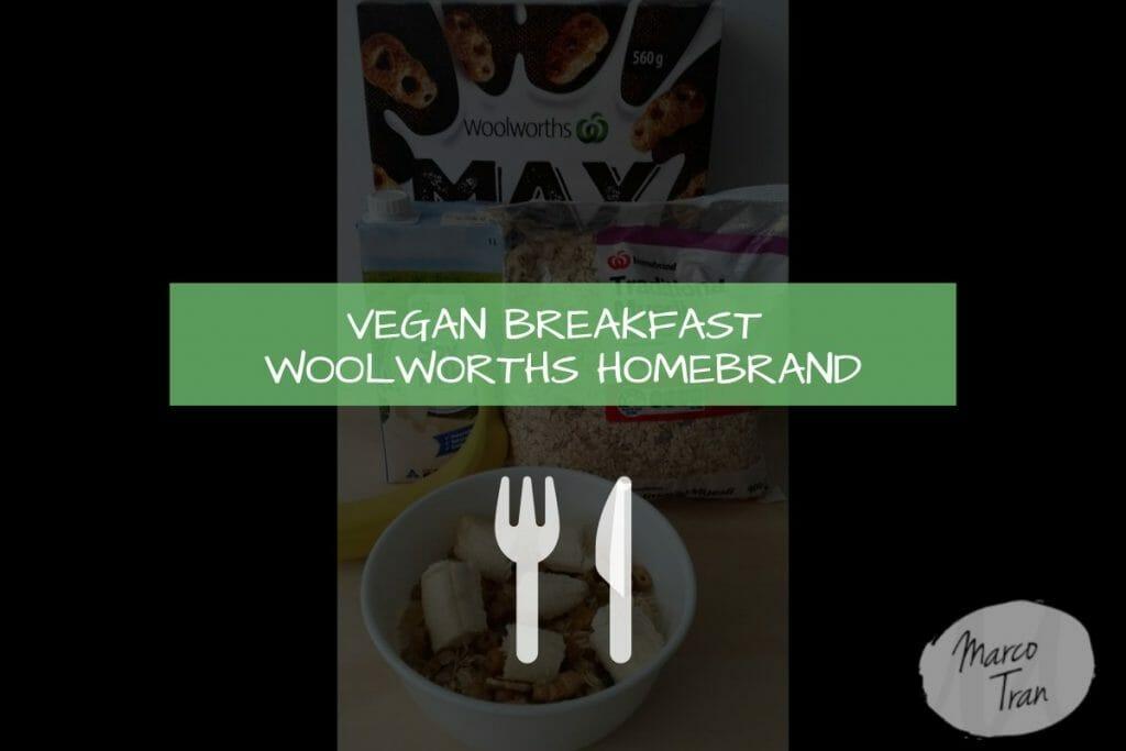 Vegan Breakfast from Woolworths Homebrand