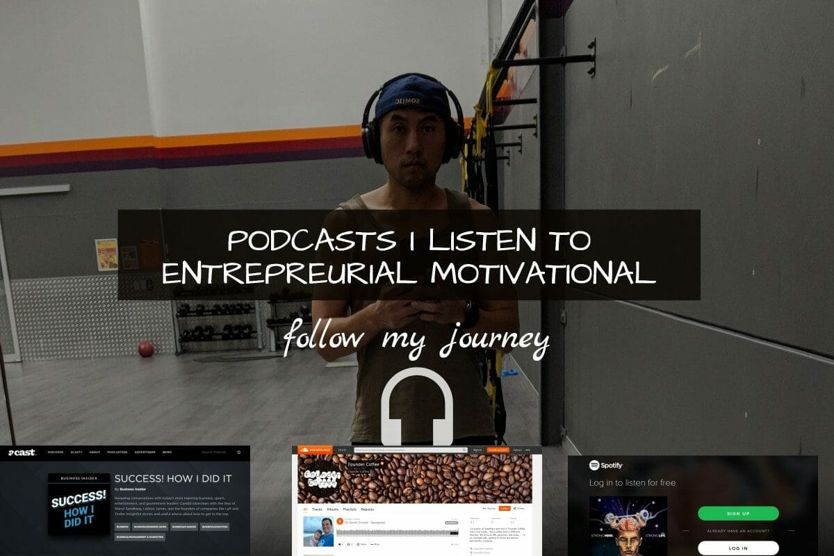 podscasts i listen to entrepreneurial motivational