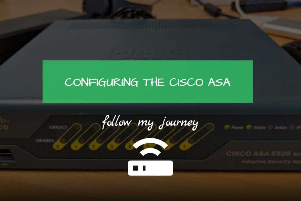 Marco Tran - CONFIGURING THE CISCO ASA