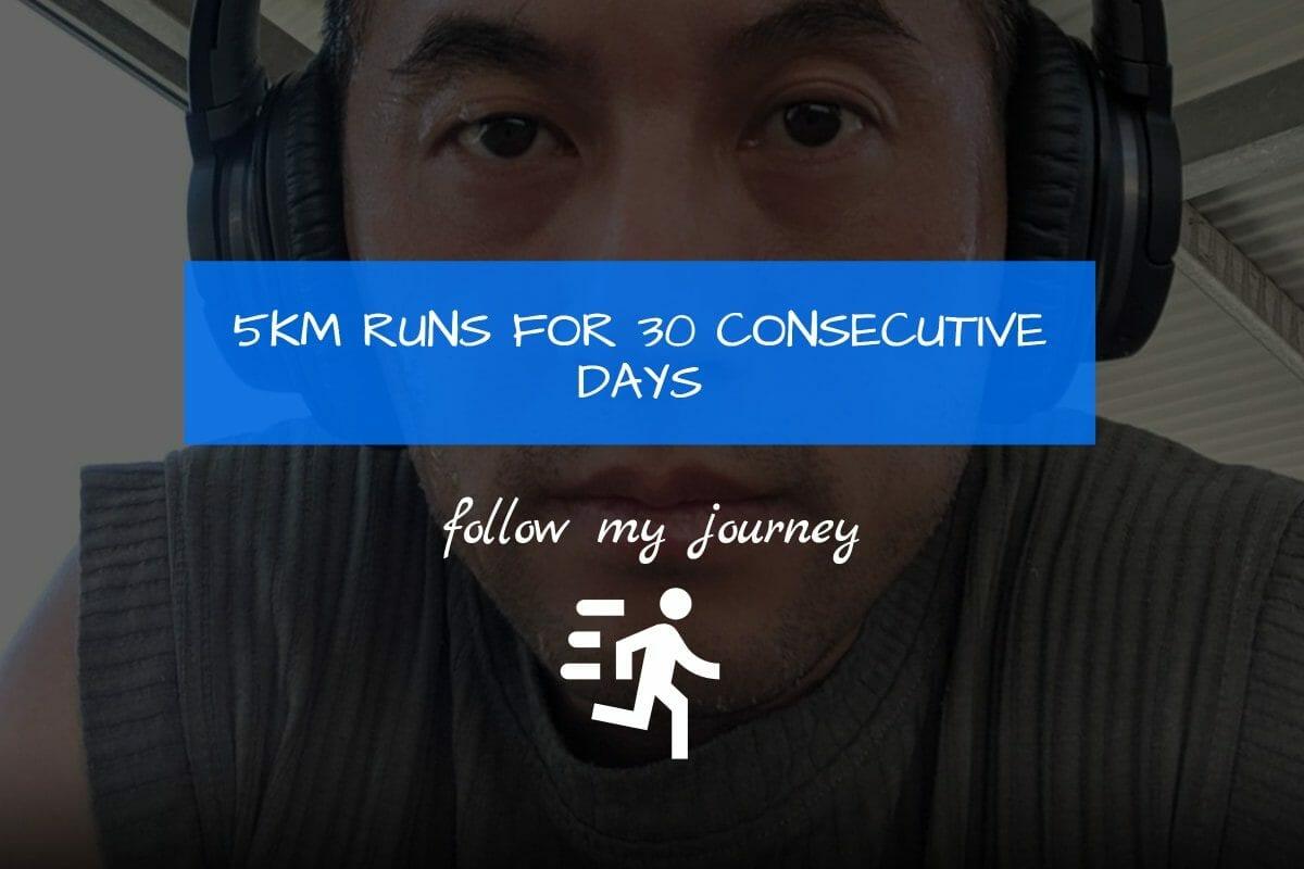 Marco Tran 5KM RUNS FOR 30 CONSECUTIVE DAYS