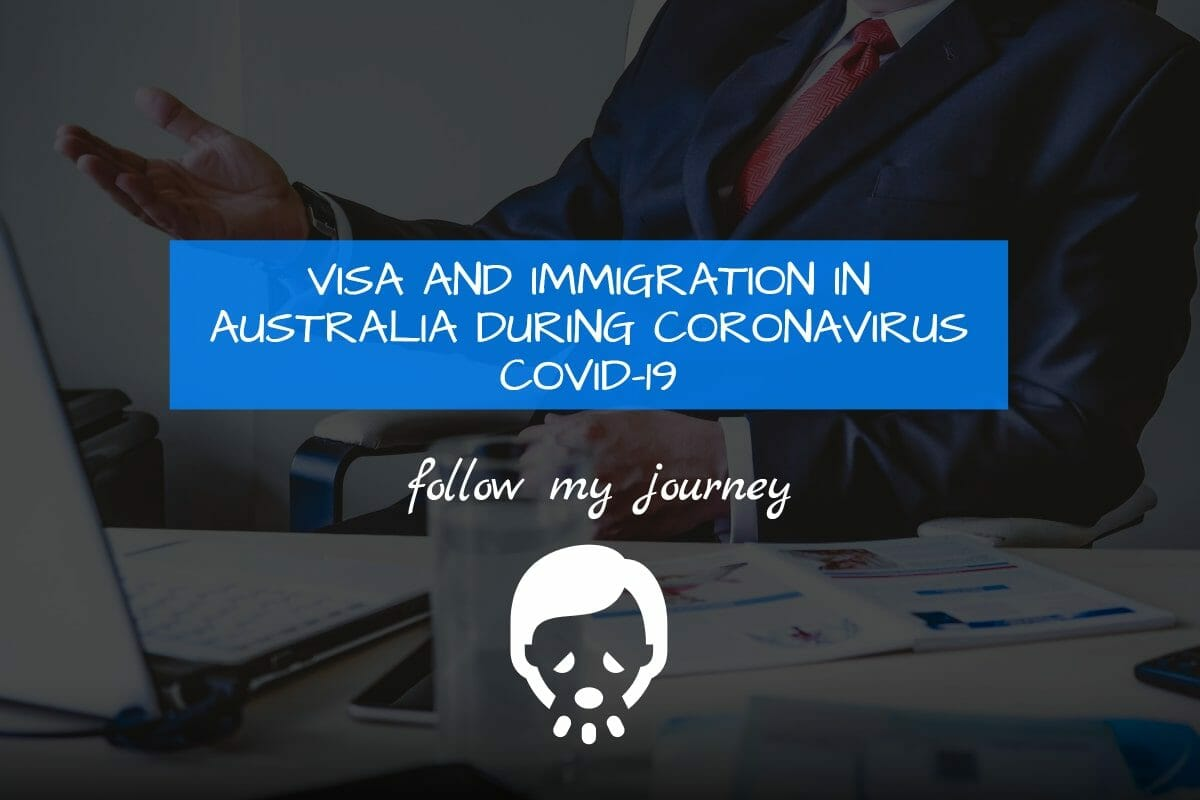 Business Legions VISA AND IMMIGRATION IN AUSTRALIA DURING CORONAVIRUS COVID 19