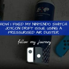 Marco Tran The Simple Entrepreneur HOW I FIXED MY NINTENDO SWITCH JOYCON DRIFT ISSUE USING A PRESSURISED AIR DUSTER featured