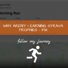 Marco Tran The Simple Entrepreneur WHY AREN'T I EARNING STRAVA TROPHIES – FIX