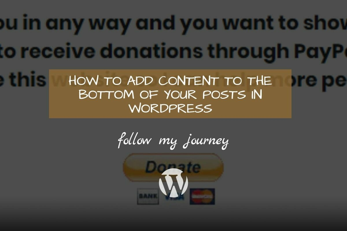 Marco Tran The Simple Entrepreneur HOW TO ADD CONTENT TO THE BOTTOM OF YOUR POSTS IN WORDPRESS 1