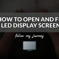 HOW TO OPEN AND FIX LED DISPLAY SCREEN The Simple Entrepreneur header