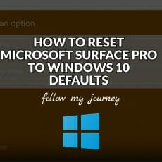 HOW TO RESET MICROSOFT SURFACE PRO TO WINDOWS 10 DEFAULTS The Simple Entrepreneur header